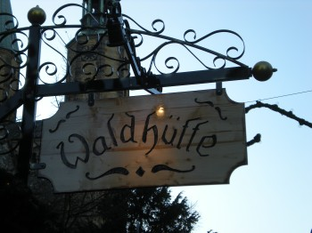 "Sign on the Glühwein stand - Waldhütte translates to ""Forest hut"""